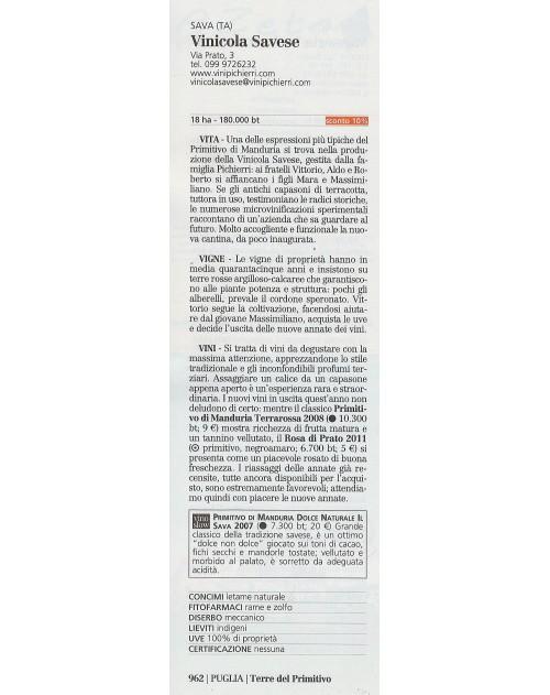 """Primitivo Di Manduria DOC """"Il Sava"""" Dolce Naturale Annata 2007"""